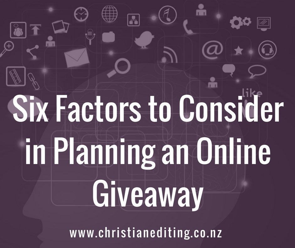 Six Factors to Consider in Planning an Online Giveaway via Christian Editing Services