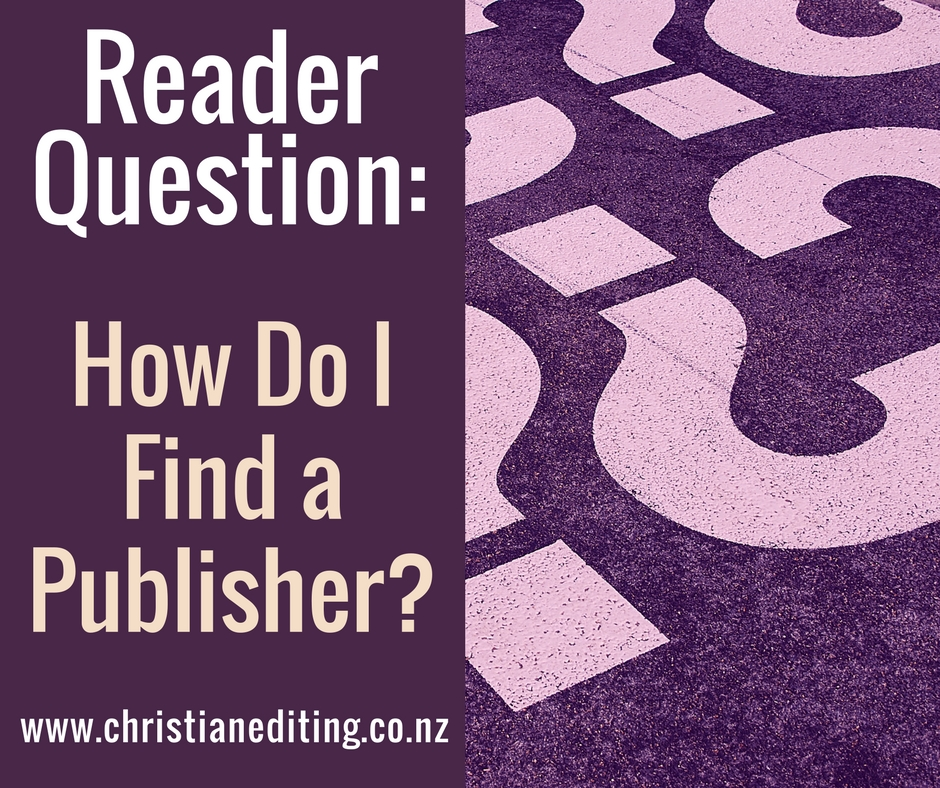 How Do I Find a Publisher?