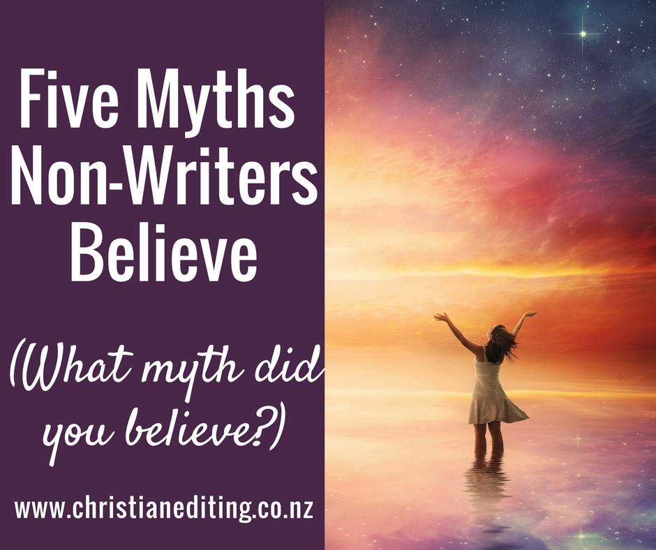Five Myths Non-Writers Believe