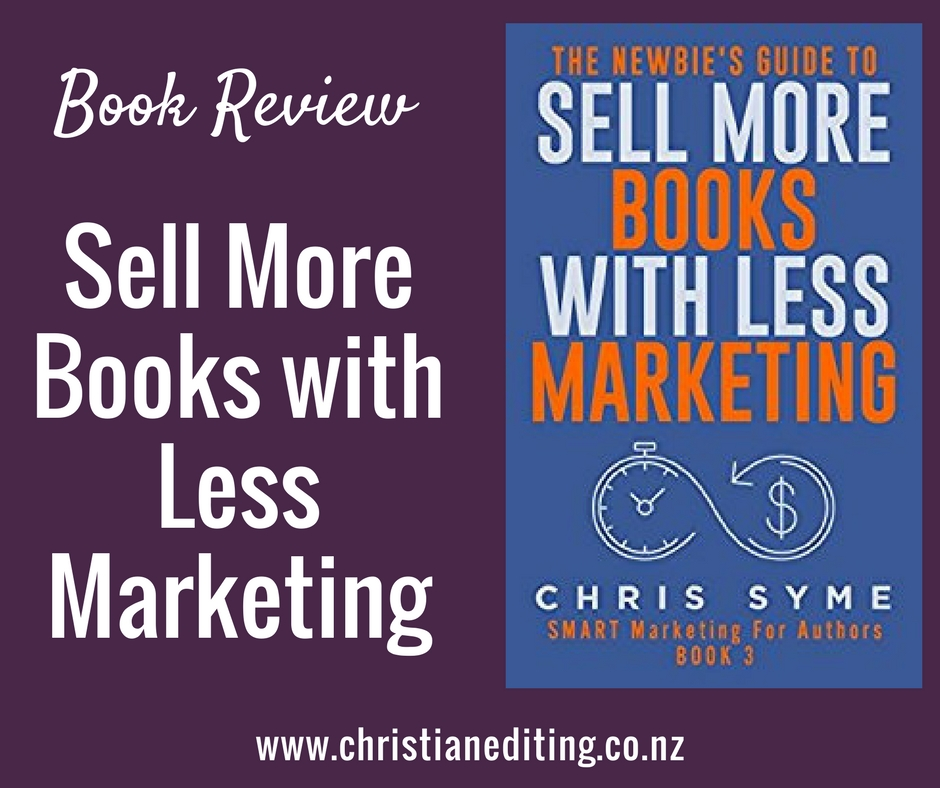 Book review sell more books with less marketing by chris for Less is more boek