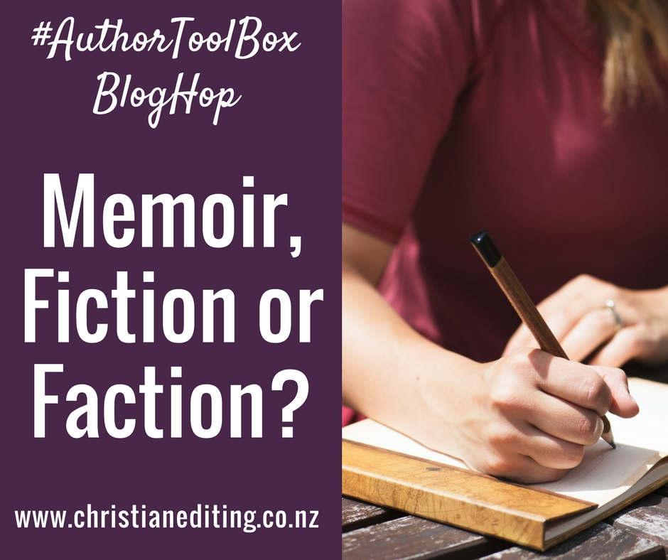 An #AuthorToolBoxBlogHop Post | Are you Writing Memoir, Fiction or Faction?