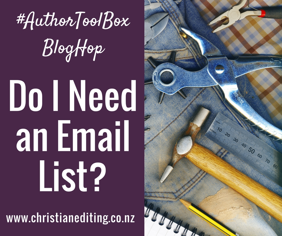#AuthorToolBoxBlogHop | Do I Need an Email List