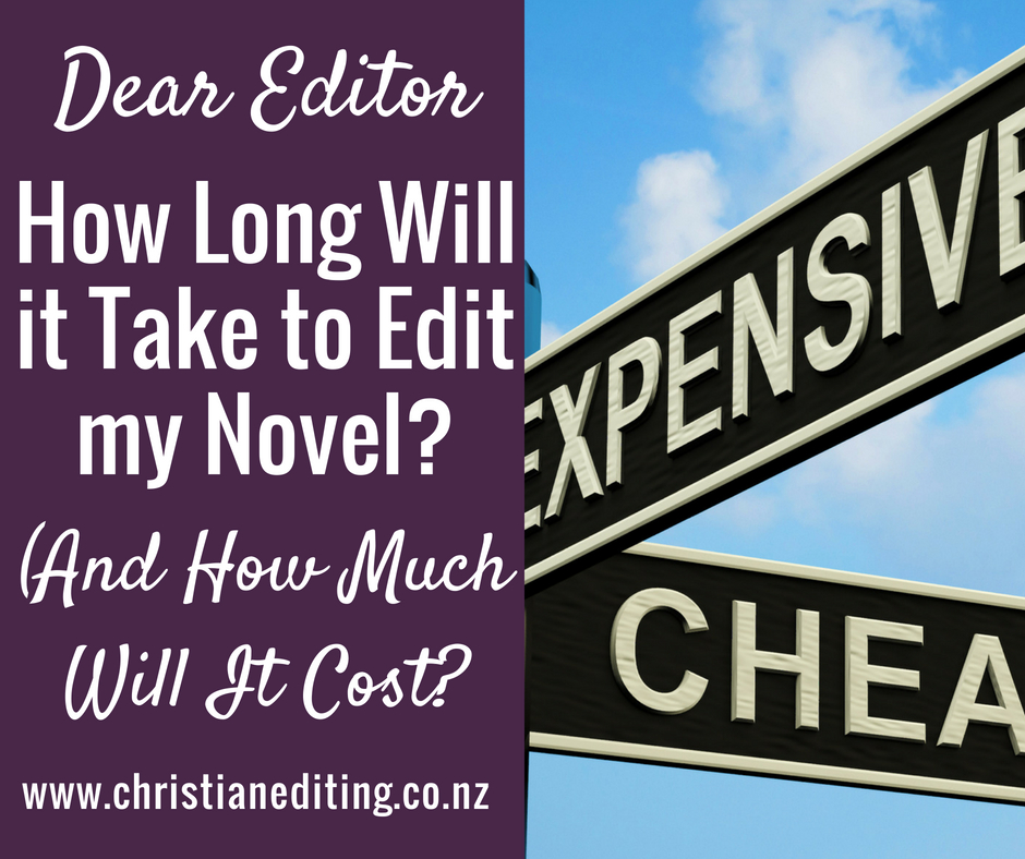How long will it take to edit my novel? And how much will it cost?