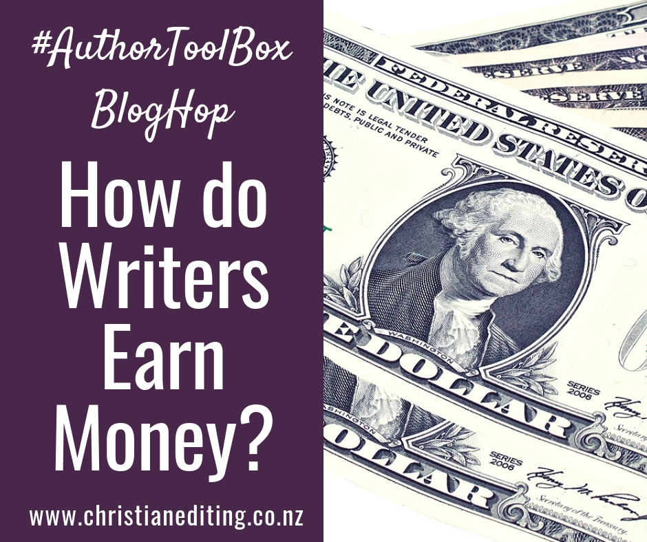 How to Writers Earn Money? (An #AuthorToolBoxBlogHop Post)
