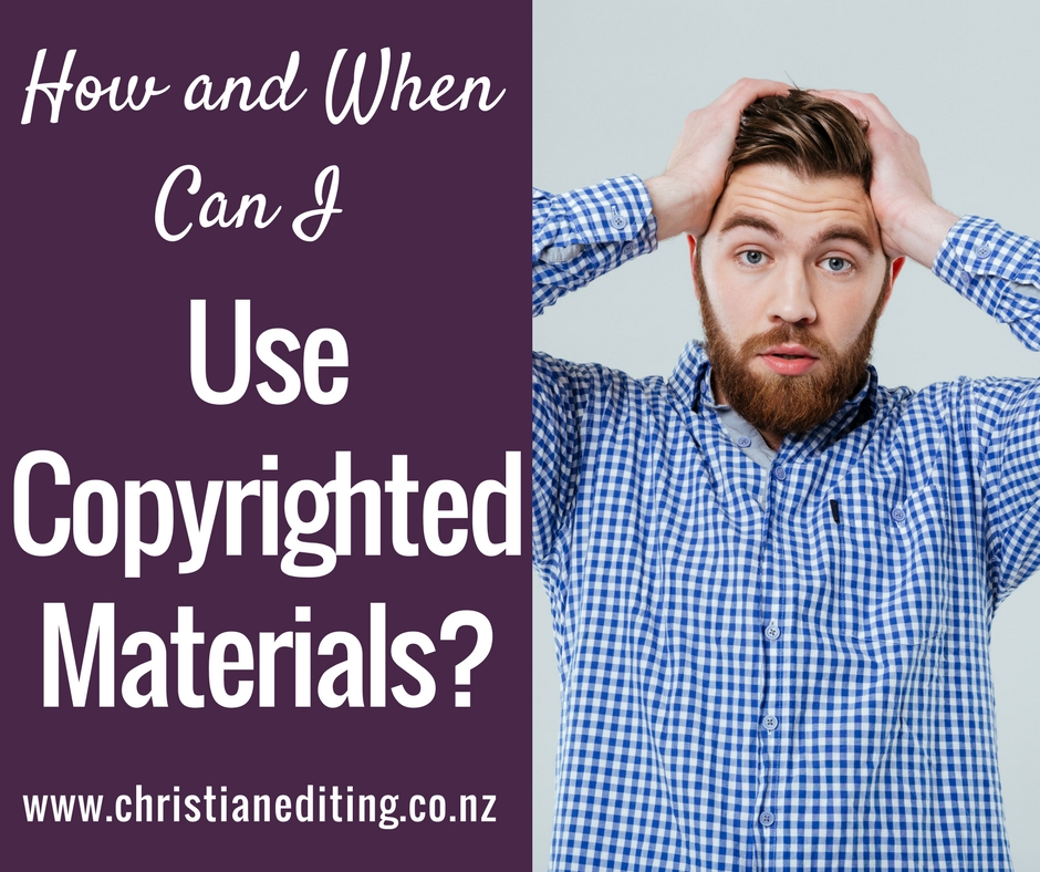 How and When Can I Use Copyrighted Materials?