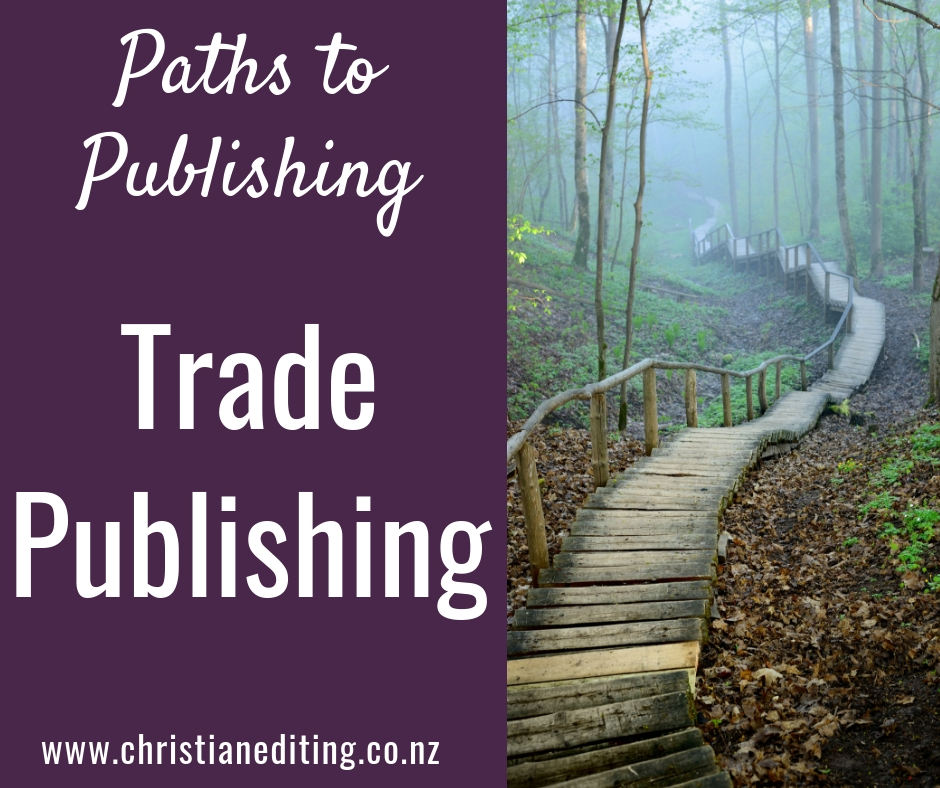 Paths to publishing - trade publishing