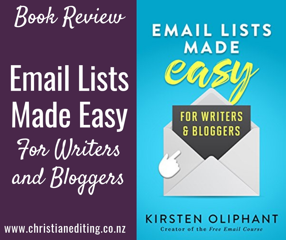 Email Lists Made Easy by Kristen Oliphant