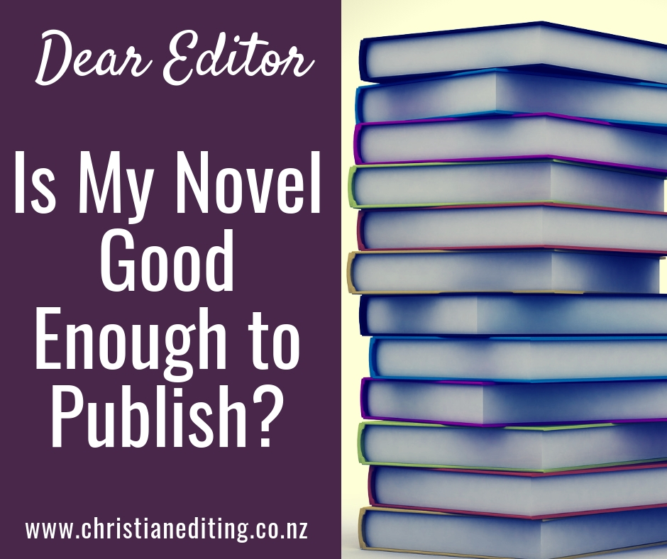 Is my novel good enough to be published?