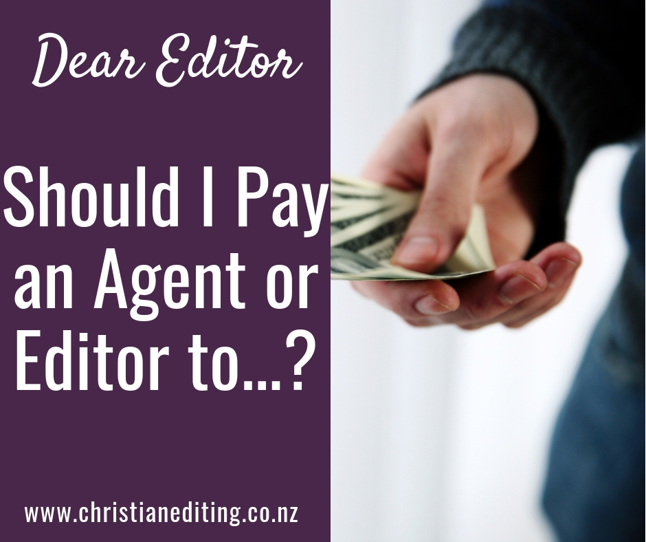 Dear Editor | Should I Pay an Agent or Editor to ... ?
